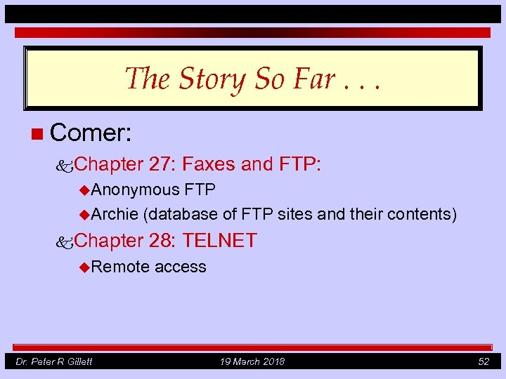 The Story So Far. . . n Comer: k. Chapter 27: Faxes and FTP: