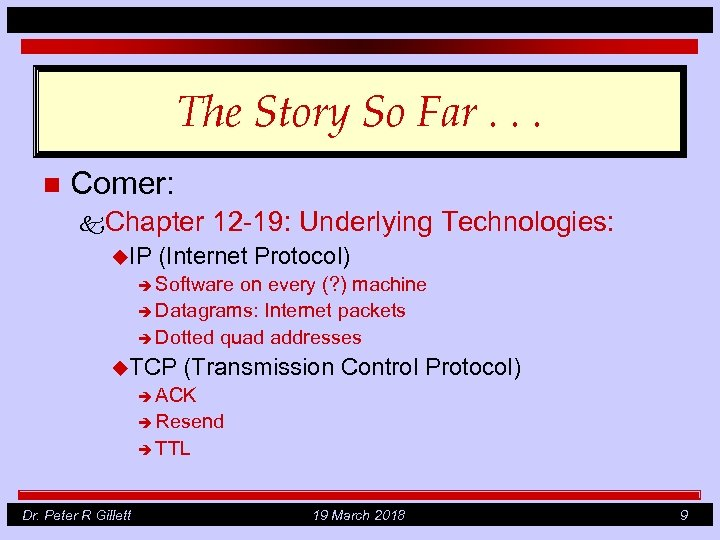 The Story So Far. . . n Comer: k. Chapter u. IP 12 -19: