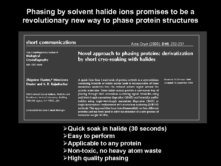 Phasing by solvent halide ions promises to be a revolutionary new way to phase
