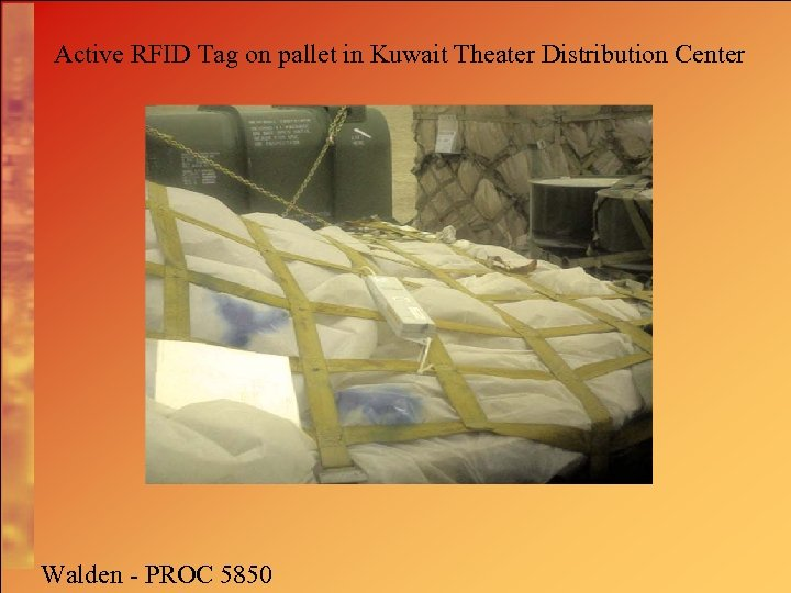 Active RFID Tag on pallet in Kuwait Theater Distribution Center Walden - PROC 5850