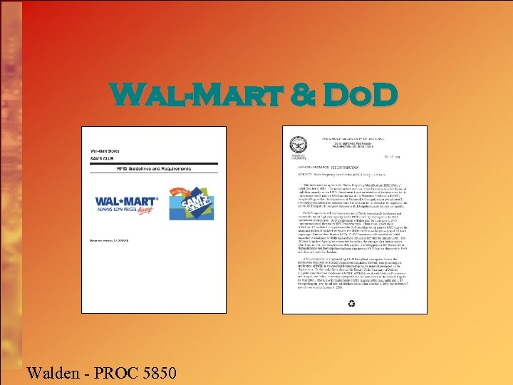 Wal-Mart & Do. D Walden - PROC 5850