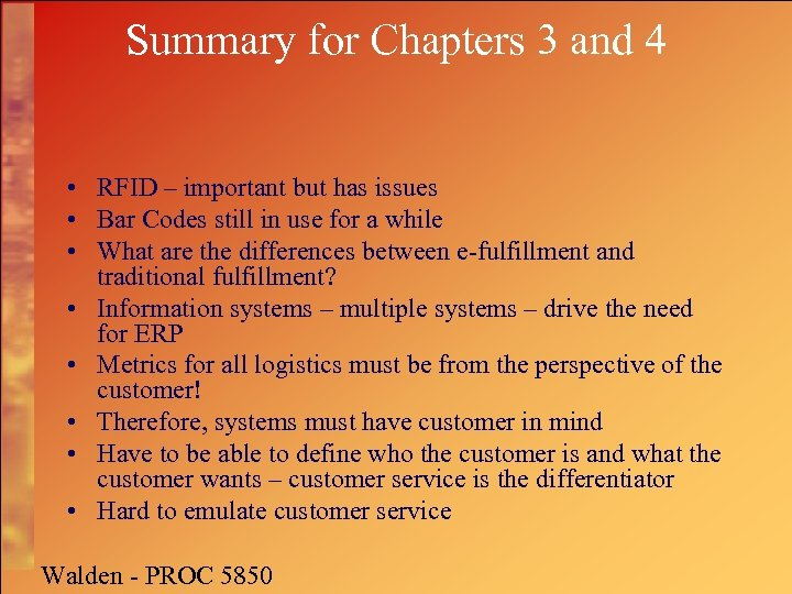 Summary for Chapters 3 and 4 • RFID – important but has issues •