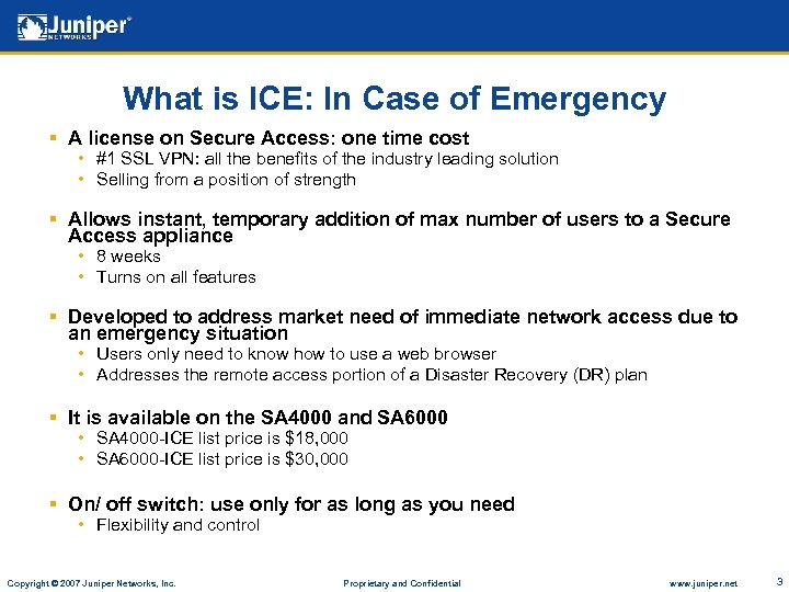 What is ICE: In Case of Emergency § A license on Secure Access: one