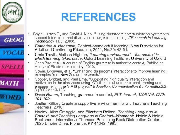 REFERENCES 1. Boyle, James T. , and David J. Nicol.
