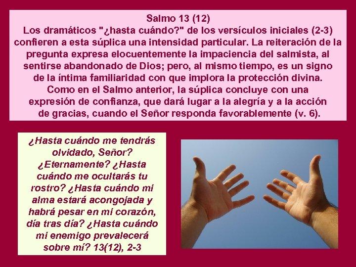 Salmo 13 (12) Los dramáticos