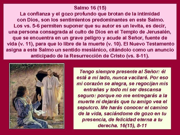 Salmo 16 (15) La confianza y el gozo profundo que brotan de la intimidad