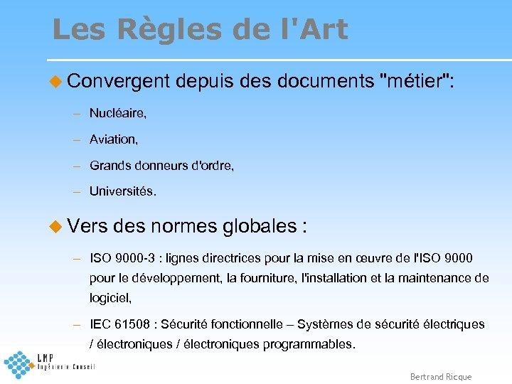 Les Règles de l'Art u Convergent depuis des documents