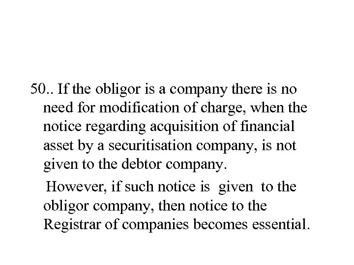 50. . If the obligor is a company there is no need for modification