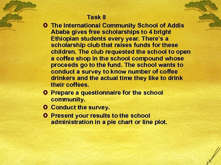 £ £ Task 8 The International Community School of Addis Ababa gives free scholarships