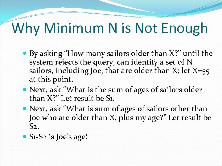 """Why Minimum N is Not Enough By asking """"How many sailors older than X?"""