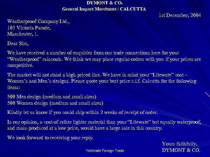 DYMONT & CO. General Import Merchants / CALCUTTA 1 st December, 2004 Weatherproof Company