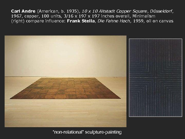 Carl Andre (American, b. 1935), 10 x 10 Altstadt Copper Square, Düsseldorf, 1967, copper,