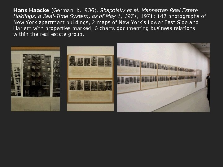 Hans Haacke (German, b. 1936), Shapolsky et al. Manhattan Real Estate Holdings, a Real-Time
