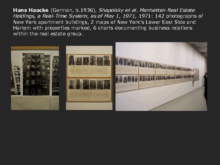 Hans Haacke (German, b. 1936), Shapolsky et al. Manhattan Real Estate Holdings, a Real-Time