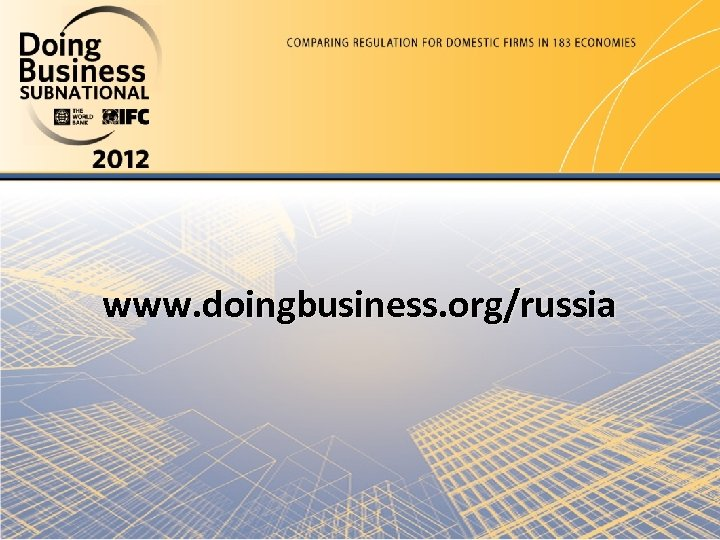 www. doingbusiness. org/russia