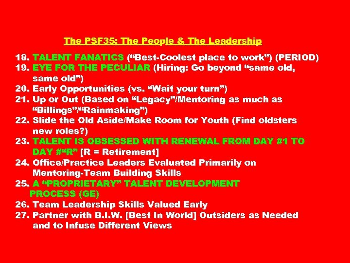 "The PSF 35: The People & The Leadership 18. TALENT FANATICS (""Best-Coolest place to"