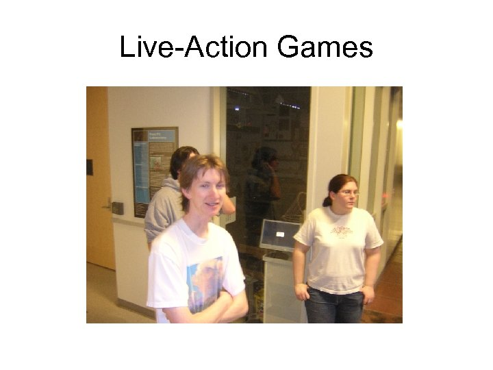 Live-Action Games