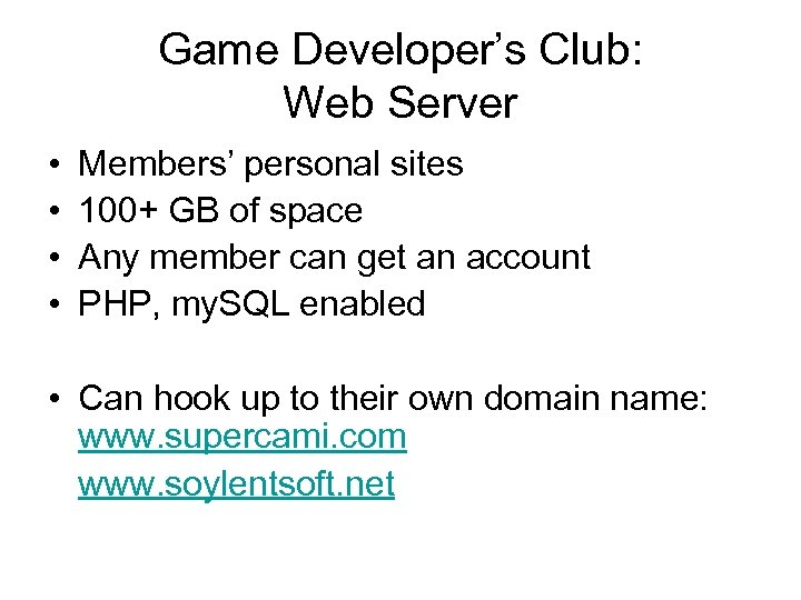 Game Developer's Club: Web Server • • Members' personal sites 100+ GB of space