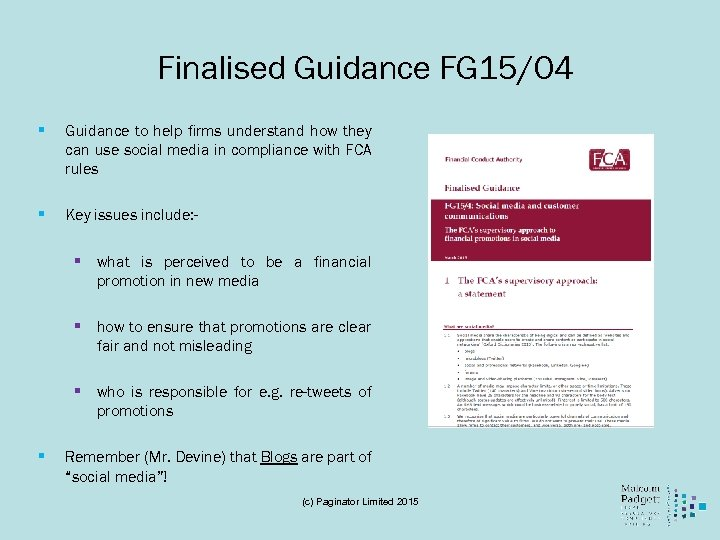 Finalised Guidance FG 15/04 § Guidance to help firms understand how they can use