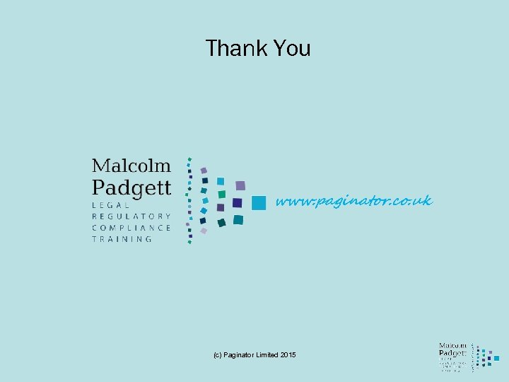 Thank You www. paginator. co. uk (c) Paginator Limited 2015