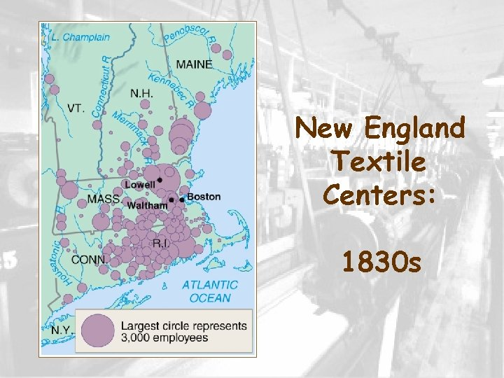 New England Textile Centers: 1830 s