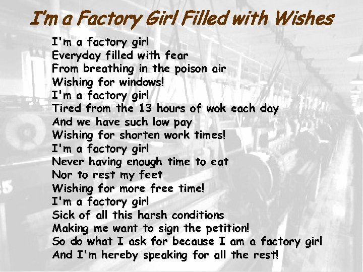 I'm a Factory Girl Filled with Wishes I'm a factory girl Everyday filled with