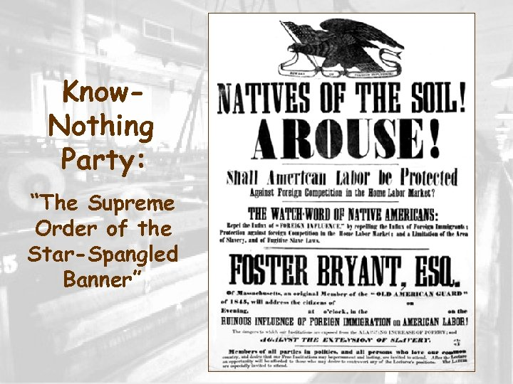 """Know. Nothing Party: """"The Supreme Order of the Star-Spangled Banner"""""""