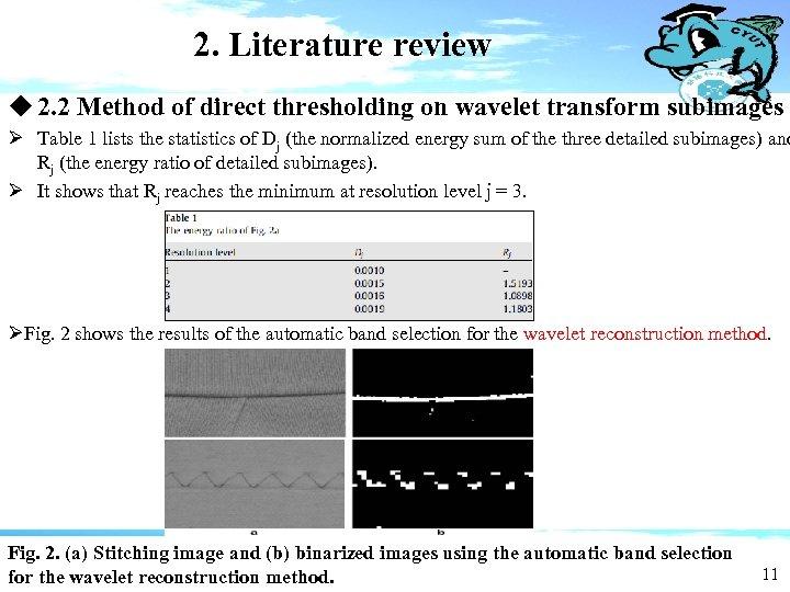 2. Literature review u 2. 2 Method of direct thresholding on wavelet transform subimages