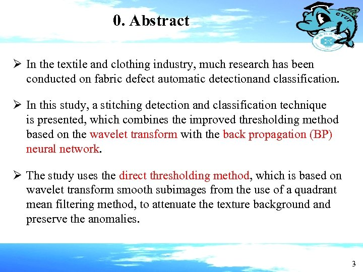 0. Abstract Ø In the textile and clothing industry, much research has been conducted