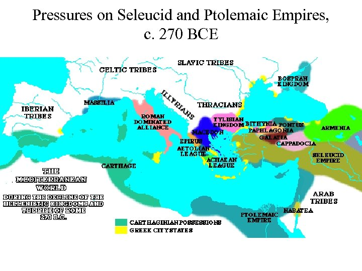 Pressures on Seleucid and Ptolemaic Empires, c. 270 BCE