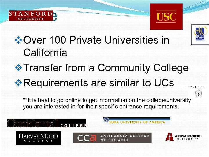 Private v Over 100 Private Universities in California v Transfer from a Community College