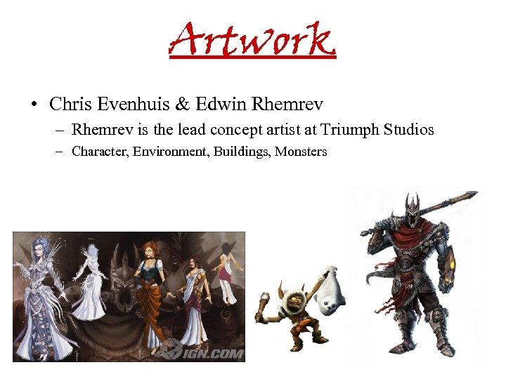 Artwork • Chris Evenhuis & Edwin Rhemrev – Rhemrev is the lead concept artist