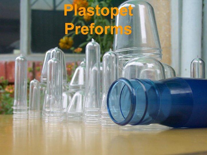 Plastopet Preforms