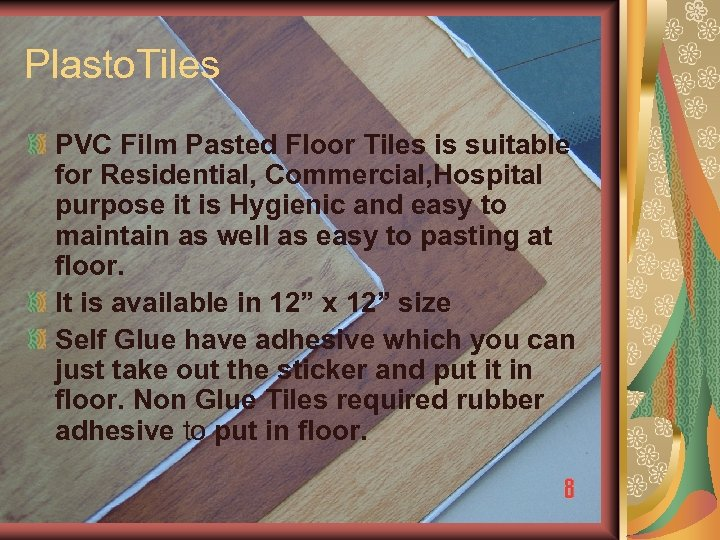Plasto. Tiles PVC Film Pasted Floor Tiles is suitable for Residential, Commercial, Hospital purpose