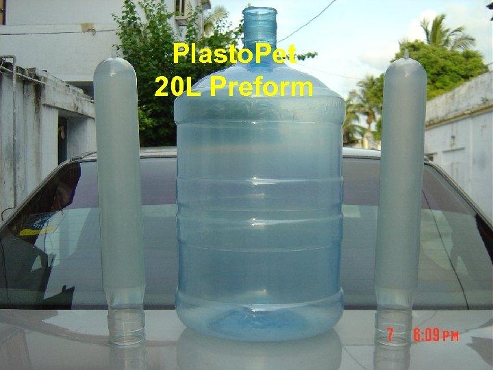 Plasto. Pet 20 L Preform