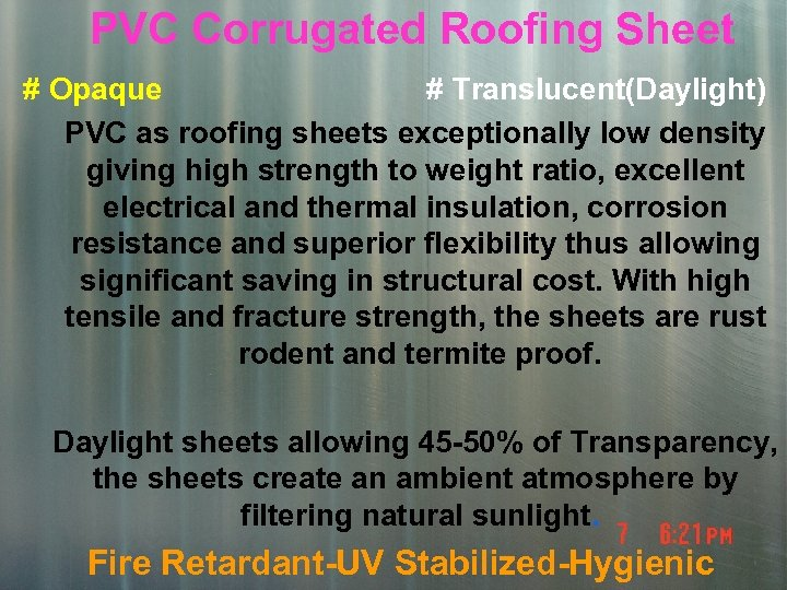 PVC Corrugated Roofing Sheet # Opaque # Translucent(Daylight) PVC as roofing sheets exceptionally low