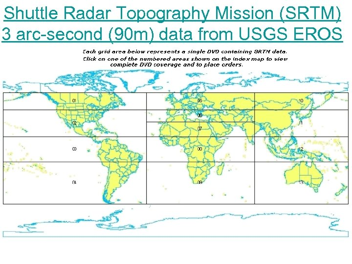 Shuttle Radar Topography Mission (SRTM) 3 arc-second (90 m) data from USGS EROS