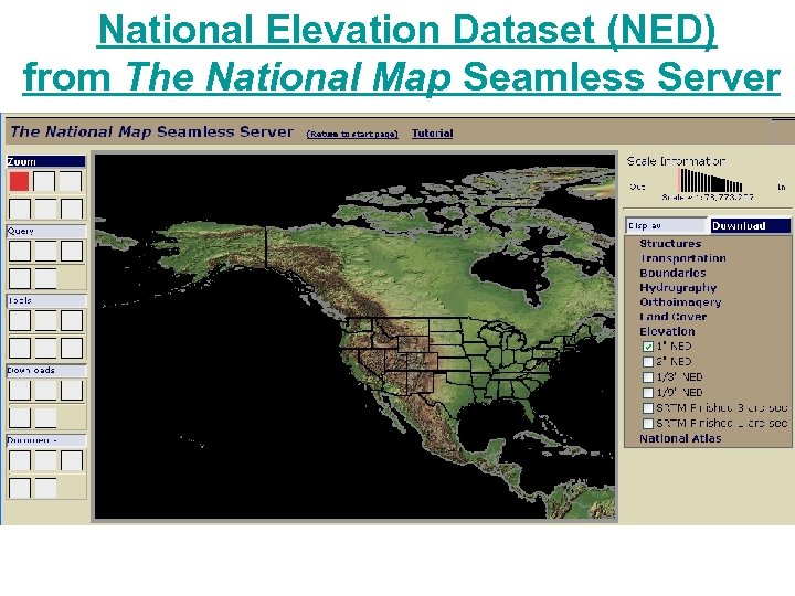 National Elevation Dataset (NED) from The National Map Seamless Server