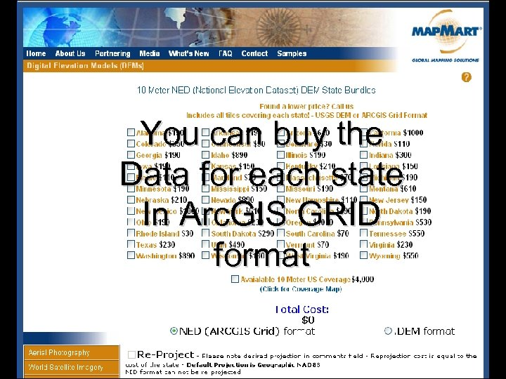You can buy the Data for each state In Arc. GIS GRID format