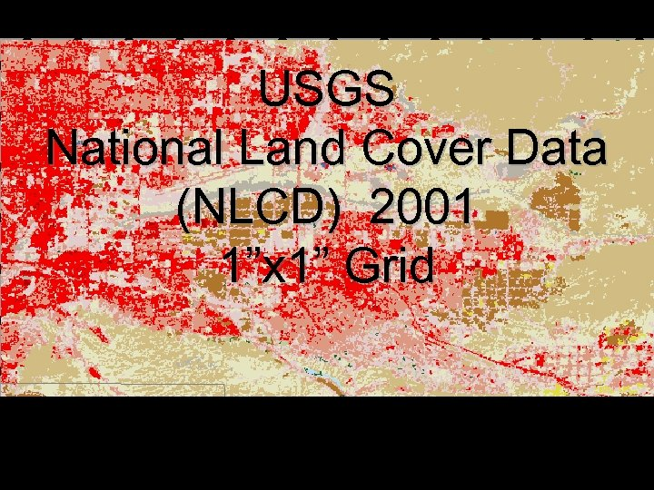 "USGS National Land Cover Data (NLCD) 2001 1""x 1"" Grid"