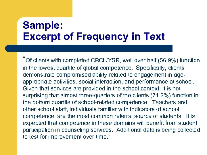 """Sample: Excerpt of Frequency in Text """"Of clients with completed CBCL/YSR, well over half"""