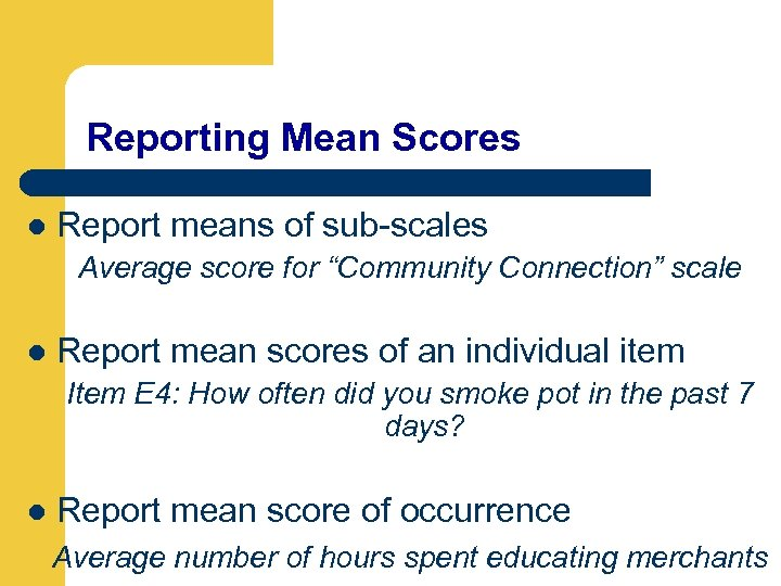 """Reporting Mean Scores l Report means of sub-scales Average score for """"Community Connection"""" scale"""