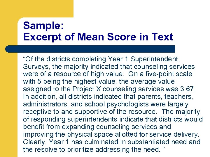 """Sample: Excerpt of Mean Score in Text """"Of the districts completing Year 1 Superintendent"""