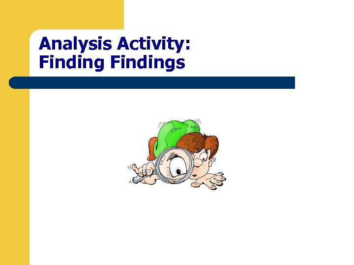 Analysis Activity: Findings