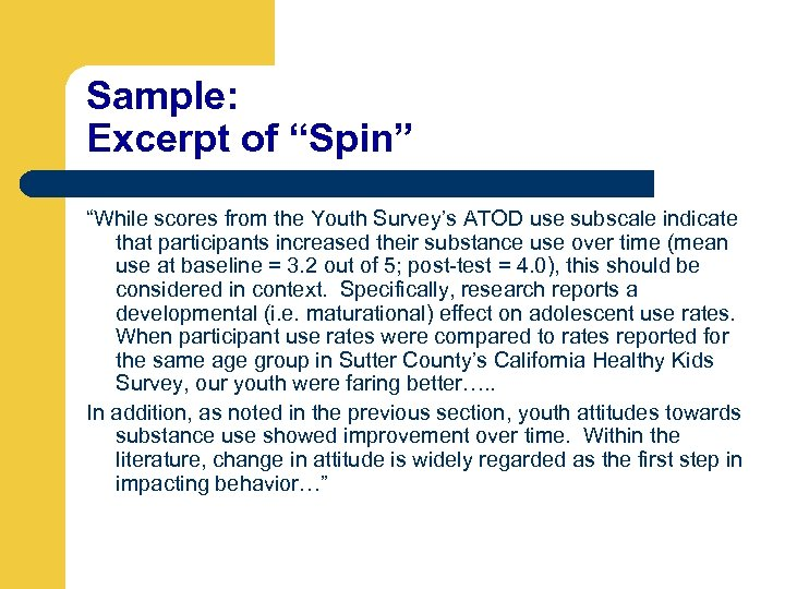 """Sample: Excerpt of """"Spin"""" """"While scores from the Youth Survey's ATOD use subscale indicate"""