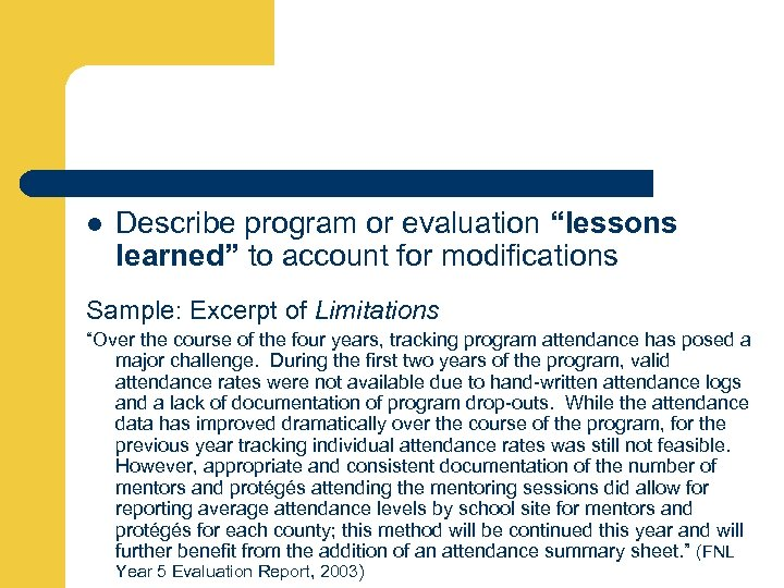 """l Describe program or evaluation """"lessons learned"""" to account for modifications Sample: Excerpt of"""