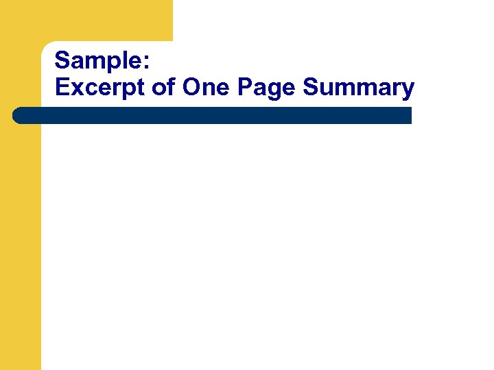 Sample: Excerpt of One Page Summary
