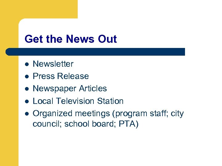 Get the News Out l l l Newsletter Press Release Newspaper Articles Local Television