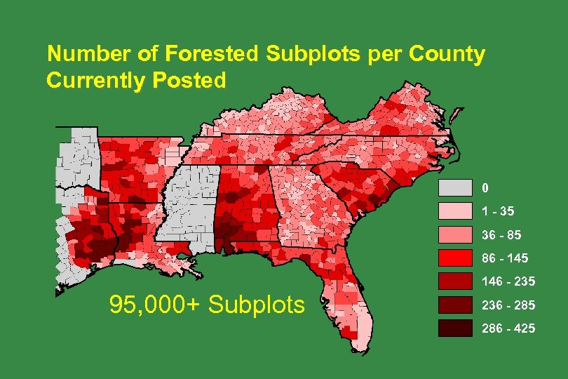 Number of Forested Subplots per County Currently Posted 0 1 - 35 36 -