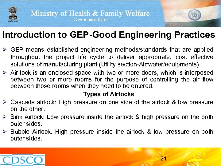Introduction to GEP-Good Engineering Practices Ø GEP means established engineering methods/standards that are applied